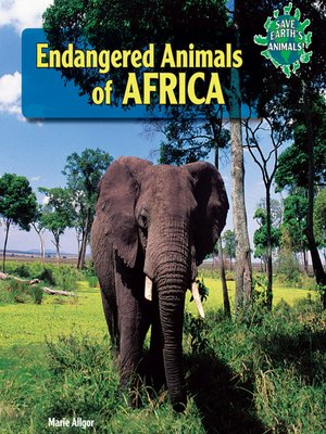 cover image of Endangered Animals of Africa
